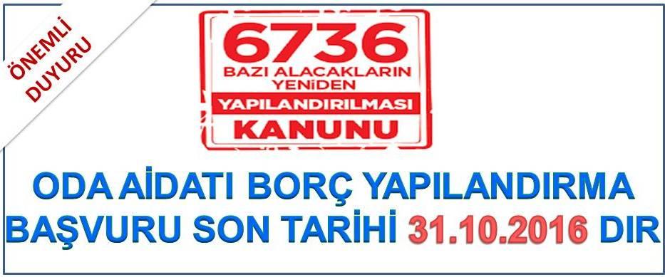 6736 Say�l� Yasaya G�re Bor� Yap�land�rma Ba�vuru Duyurusu