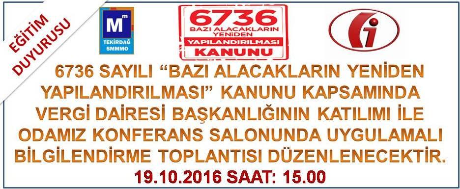 6736 bilgilendirme semineri G.�.B. 19.10.2016