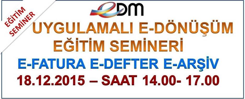 EDM E-DEFTER E-FATURA UYGULAMALI E��T�M