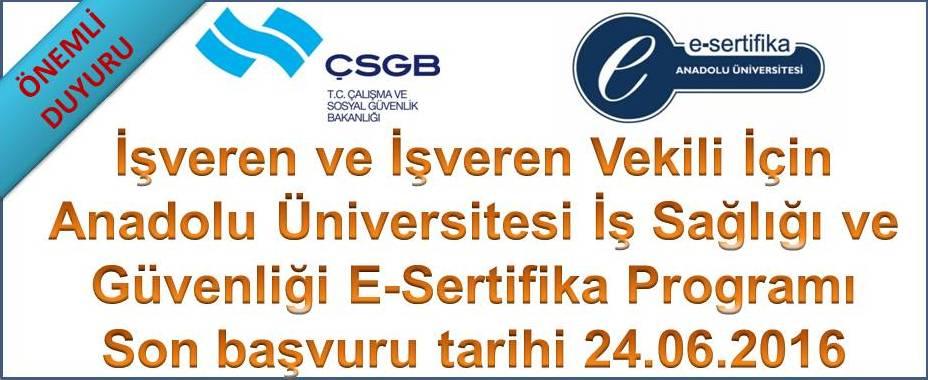 Anadolu �nv. ��sa��l� G�venli�i E-sertifika Program� son ba�vuru tarihi 24.06.2016