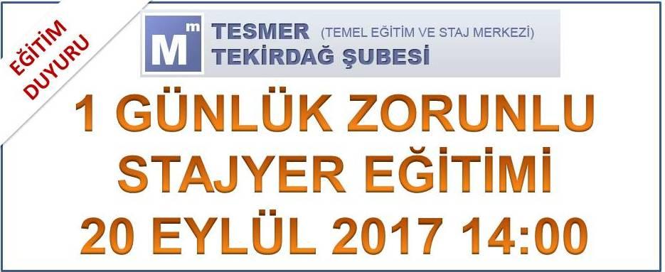 1 Günlük Zorunlu stajyer eğitimi (20.09.2017