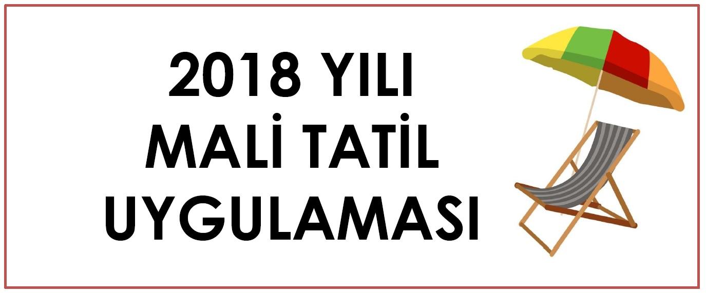 2018 Yılı Mali Tatil