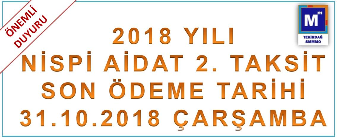 2018 Nispi aidat 2. taksit ödemesi