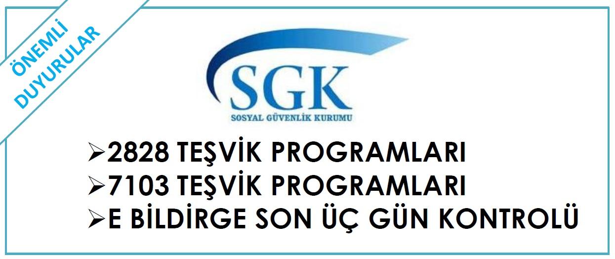 SGK  Yapılandırma ve Teşviklerle ilgili Bilgiler