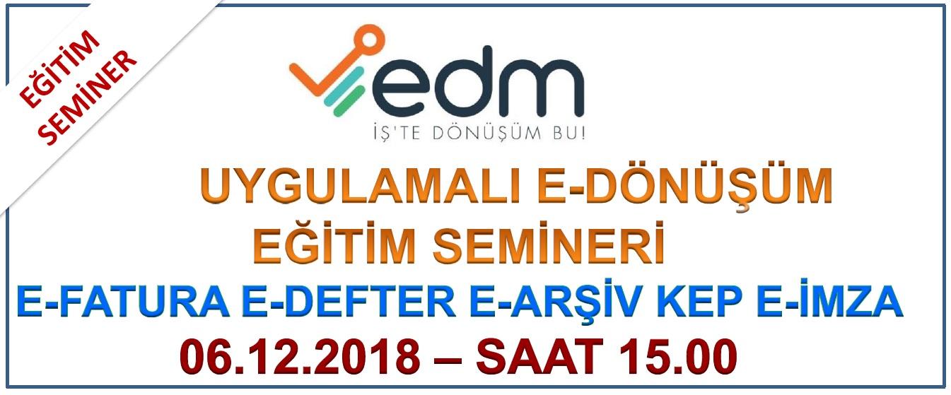 EDM E-Dönüşüm Eğitim ve Tasnıtım Semineri