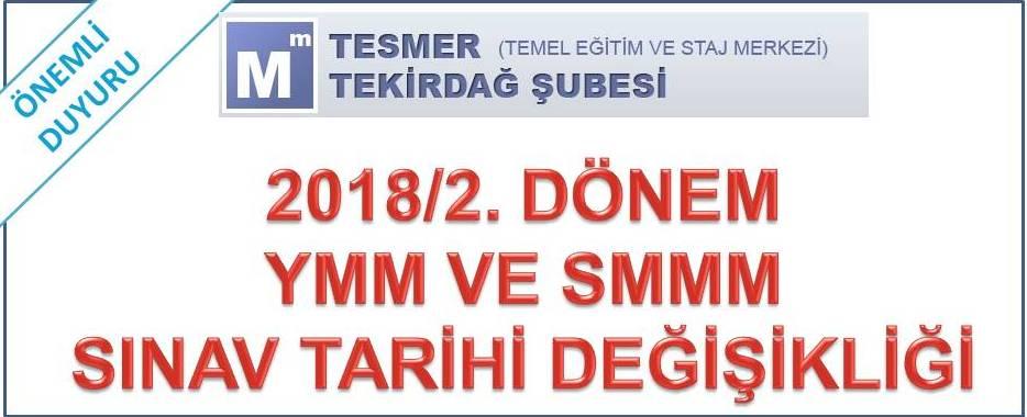 2018/2. Dönem YMM ve SMMM Sınav tarihi değişikliği