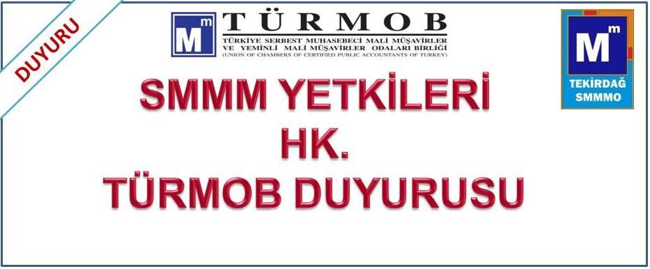 SMMM Yetkileri hk. TÜRMOB duyurusu