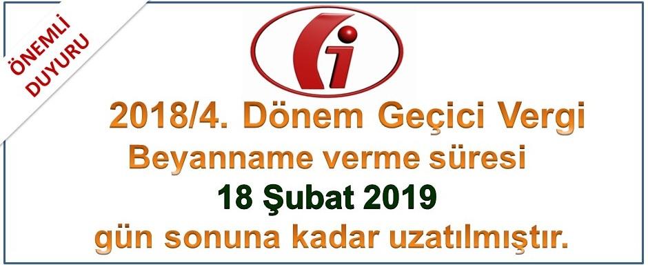 2018/4. Dönem Geçici Vergi Beyanı verme süresi 18 Şubat tarihine uzatılmıştır.
