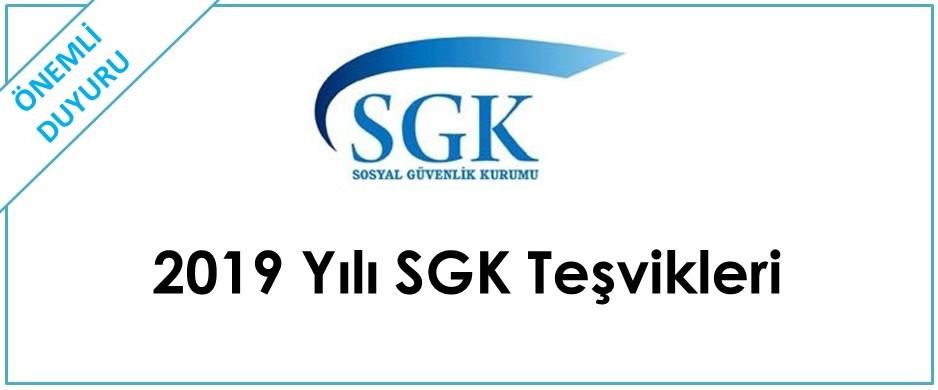 2019 Yılı SGK Teşvikleri