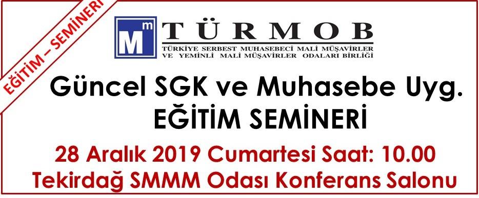 TÜRMOB Güncel SGK ve Muhasebe Uygulamaları (28.12.2019)