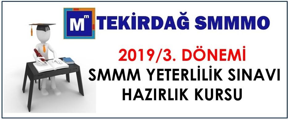 2019/3. Dönem SMMM Yeterlilik Sınavı Hazırlık Kursu