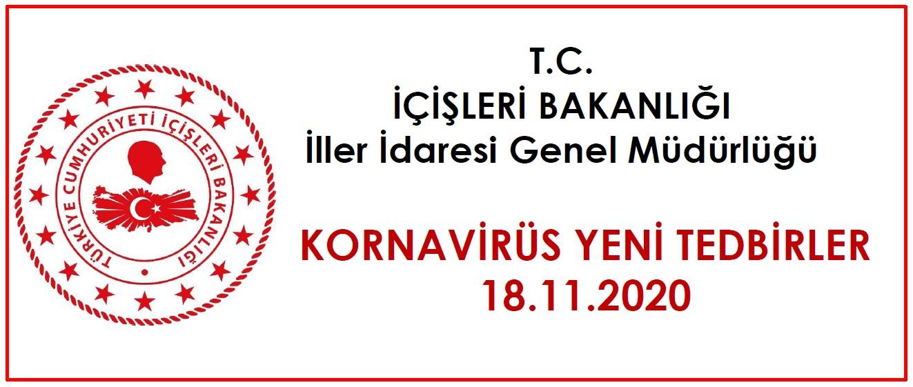 Koronavirüs Yeni Tedbirler 18.11.2020