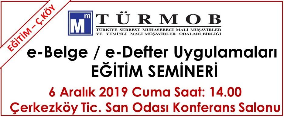 E-Uygulamalar Eğitim Semineri (Çerkezköy 06.12.2019)