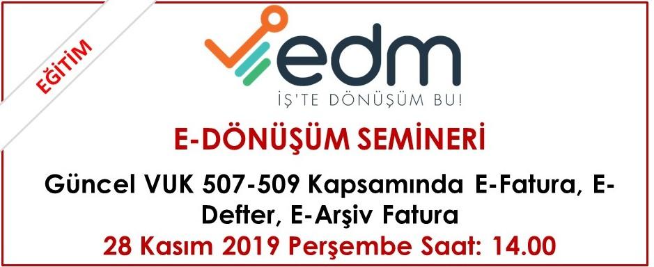 EDM E-Dönüşüm Semineri (28.11.2019)