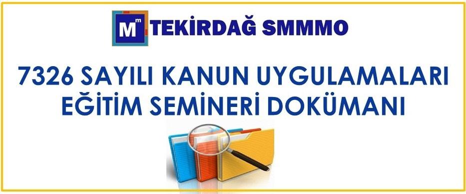 7326 Sayılı Kanun Eğitim Dokümanı