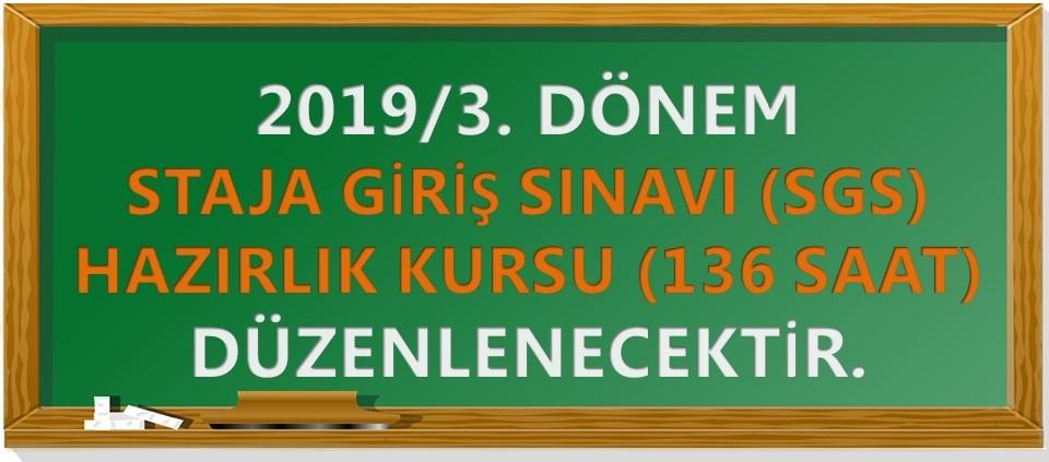 2019/3. Dönem Staja Giriş Sınavı Hazırlık Kursu