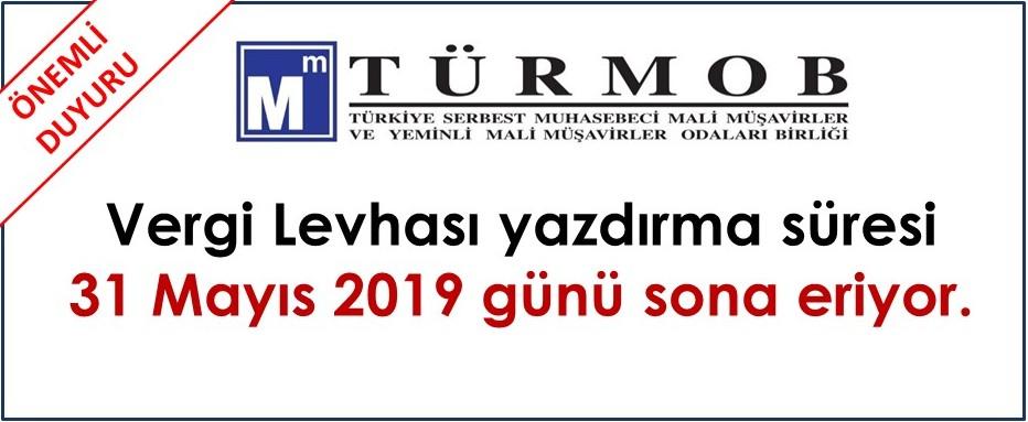 Vergi Levhası Yazdırma süresi 31.05.2019 günü sona eriyor.